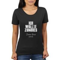 Ich Wollte Zombies - Dieses Virus nervt - Coronavirus CoVid-19 SARS-CoV-2 Corona Benimmregel - Damen T-Shirt von KaterLikoli Bekleidung