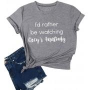 OUNAR Damen I'd Rather be Watching Grey's Anatomy Briefdruck Mädchen Kurzarm T-Shirt Oberteile Bekleidung